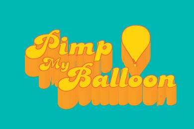 Pimp My Balloon!